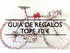 Guia de regalos Ciclistas tope 10 euros