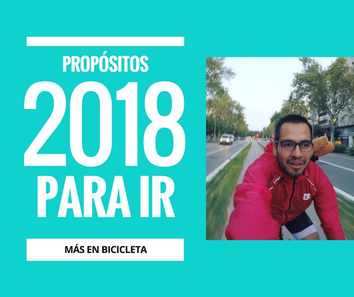 propositos para ir en bicicleta 2018