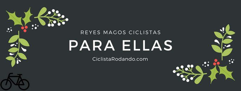 regalo reyes mujeres ciclistas