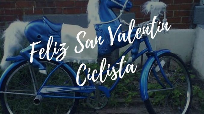 Feliz San Valentín Ciclista