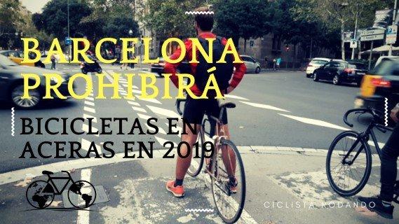 Barcelona prohibira bicicletas aceras