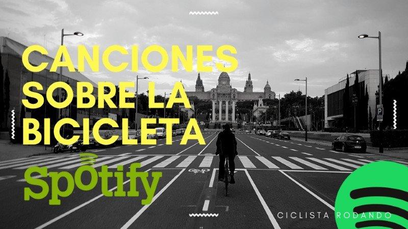 Playlist de canciones sobre la bicicleta