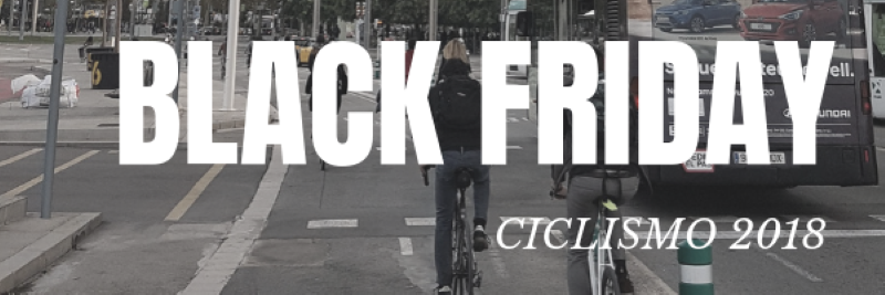 BLACK FRIDAY CICLISMO 2018