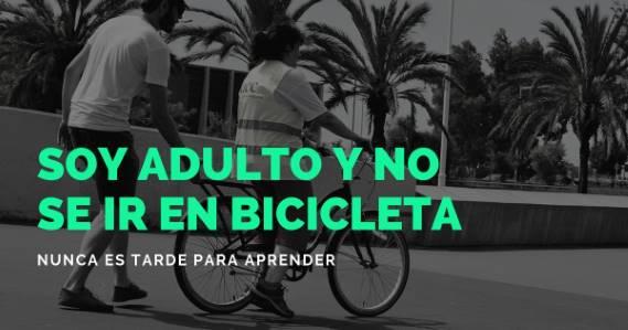 soy adulto y no se ir en bicicleta